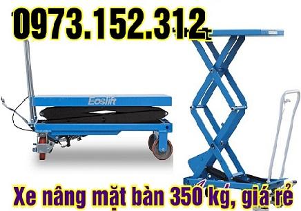 Xe nâng mặt bàn, 350 kg  giá rẻ